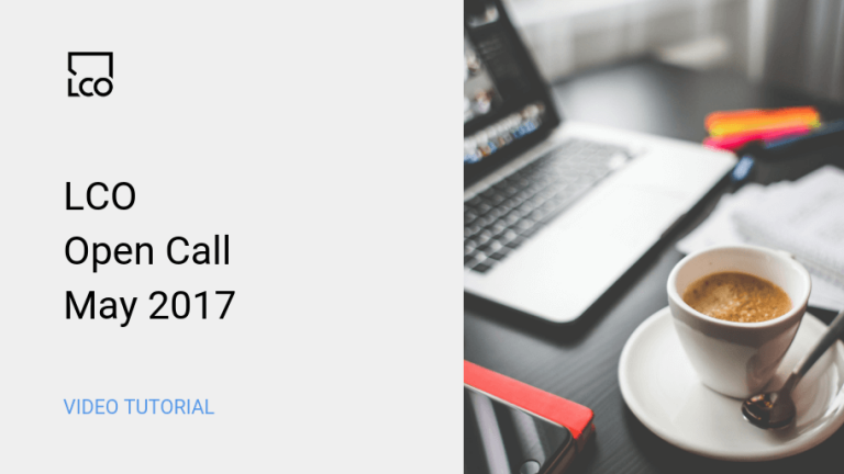 LCO Open Call May 2017