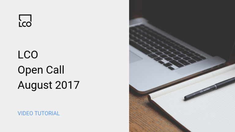 LCO Open Call August 2017