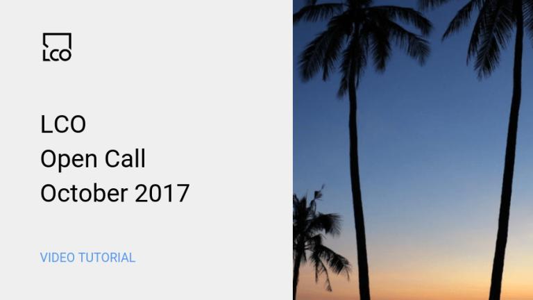 LCO Open Call October 2017