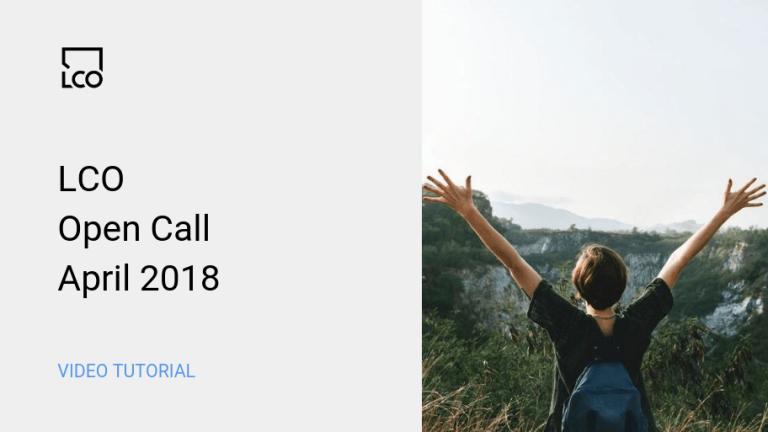LCO open call April 2018