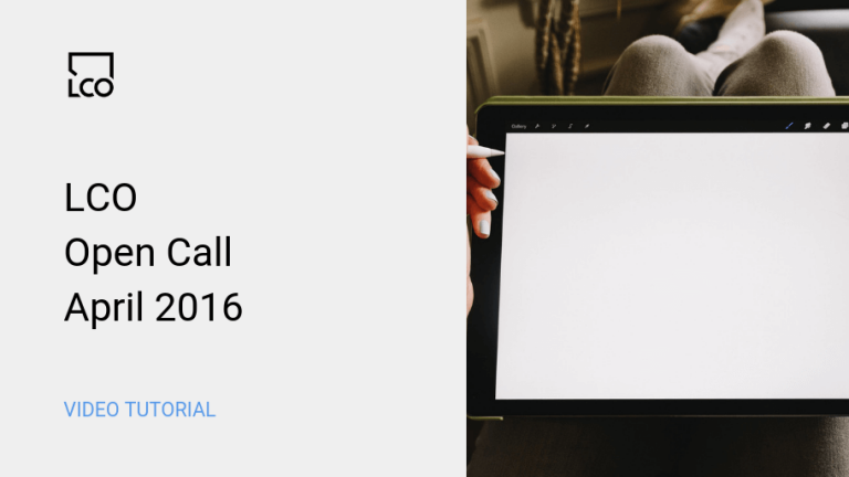 LCO Open Call April 2016