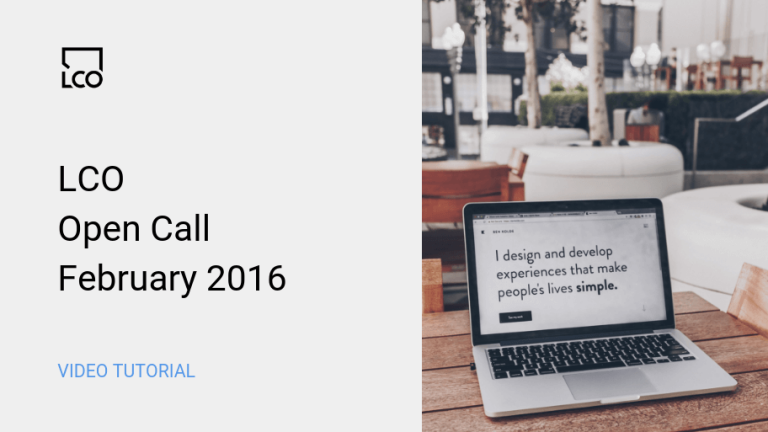 LCO Open Call February 2016