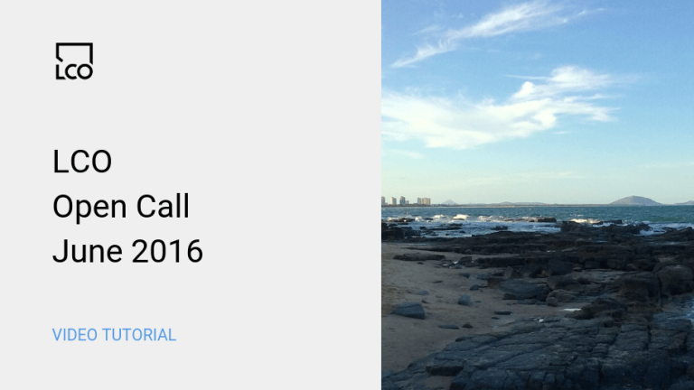 LCO Open Call June 2016