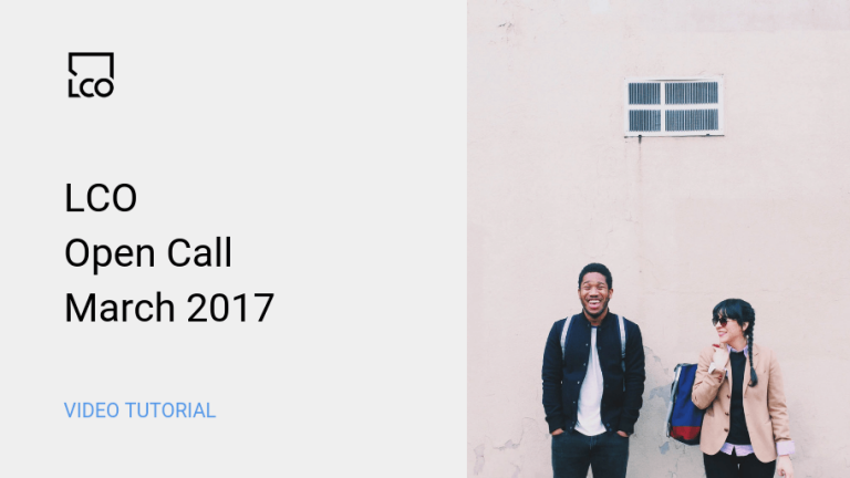 LCO Open Call March 2017
